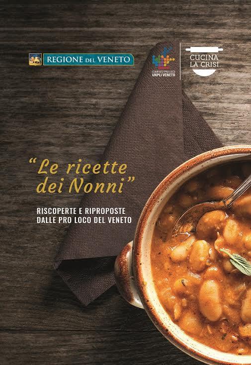 Cucina la crisi: piatti e memoria del Veneto in un nuovo ricettario ...