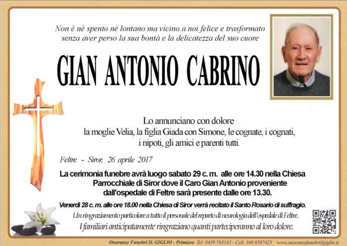 Addio Gian Antonio Cabrino, funerali sabato 29 aprile alle 14.30 nella Chiesa di Siror
