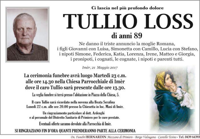 Addio Tullio Loss, funerali martedì 23 maggio alle 14.30 nella chiesa di Imèr
