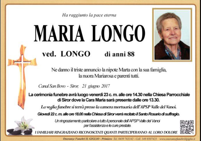 Addio a Maria Longo vedova Longo, funerali venerdì 23 giugno a Siror