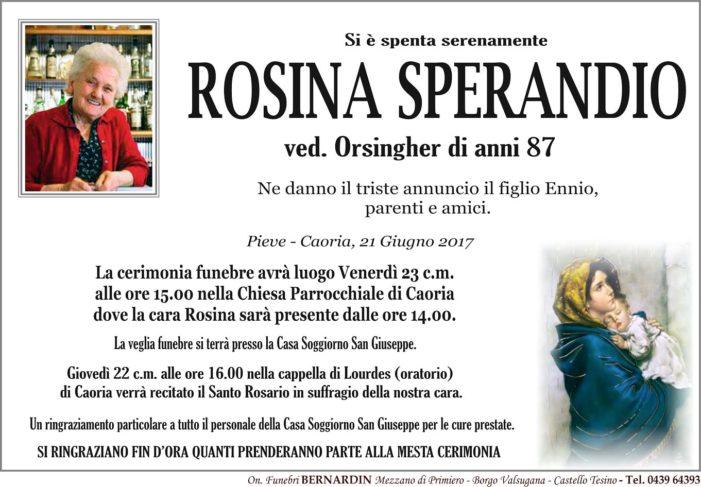 Il Vanoi piange la scomparsa di Rosina Sperandio vedova Orsingher, funerali venerdì 23 giugno alle 15 a Caoria