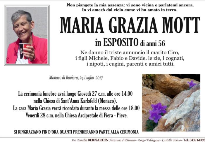 Addio a Maria Grazia Mott in Esposito, funerali giovedì 27 luglio alle 14 a Monaco. Messa di ricordo venerdì 28 luglio alle 18 a Fiera – Pieve