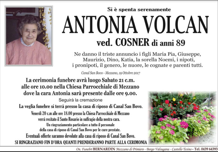 Addio ad Antonia Volcan vedova Cosner, funerali a Mezzano sabato 21 ottobre alle 10