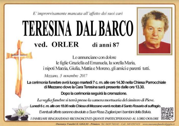 Addio a Teresina Dal Barco vedova Orler, funerali martedì 7 novembre alle 14.30 a Mezzano