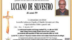 Addio a Luciano De Silvestro, l'ultimo saluto martedì 19 dicembre alle 15 a Siror