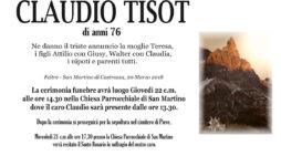 Addio a Claudio Tisot, funerali giovedì 22 marzo alle 14.30 a San Martino di Castrozza
