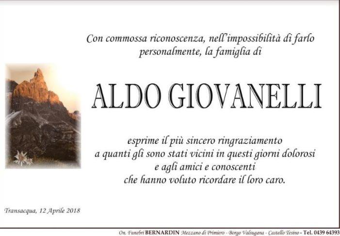 Primiero, la Famiglia di Aldo Giovanelli con commossa riconoscenza esprime il più sincero ringraziamento all'intera comunità