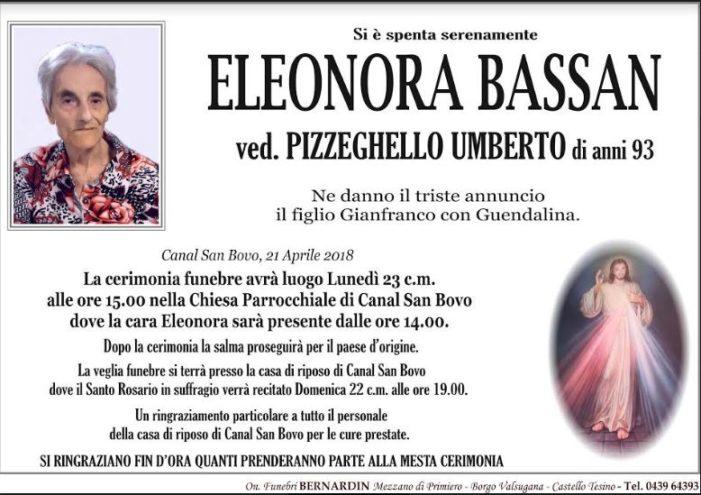 Addio a Eleonora Bassan vedova Pizzeghello Umberto, funerali lunedì 23 aprile alle 15 a Canal San Bovo