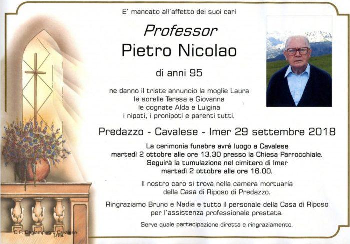 Addio a Pietro Nicolao, funerali a Cavalese martedì 2 ottobre alle 13.30 seguirà tumulazione a Imèr