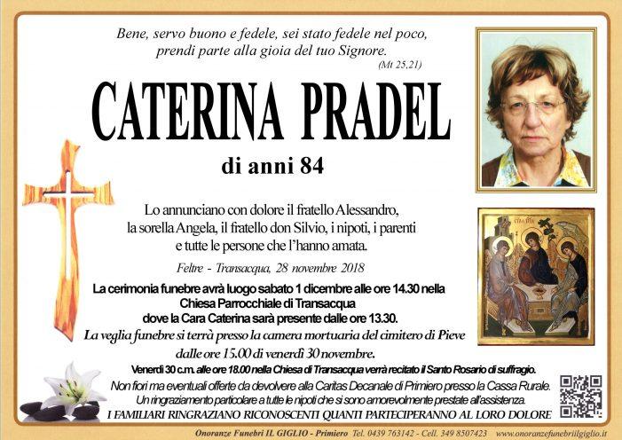Addio a Caterina Pradel, funerali sabato 1 dicembre alle 14.30 a Transacqua