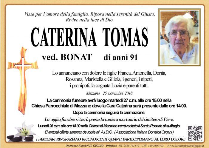 Addio a Caterina Tomas vedova Bonat, funerali martedì 27 novembre alle 15 a Mezzano