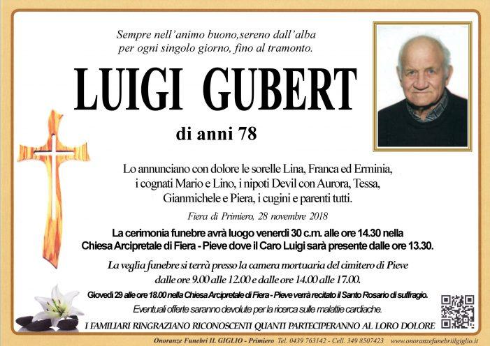 Addio a Luigi Gubert, funerali venerdì 30 novembre alle 14.30 a Fiera – Pieve