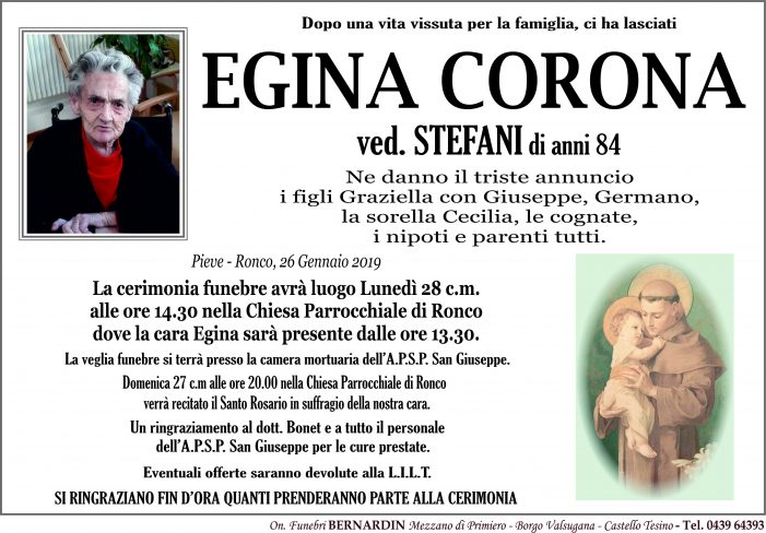 Addio a Egina Corona vedova Stefani, funerali lunedì 28 gennaio a Ronco