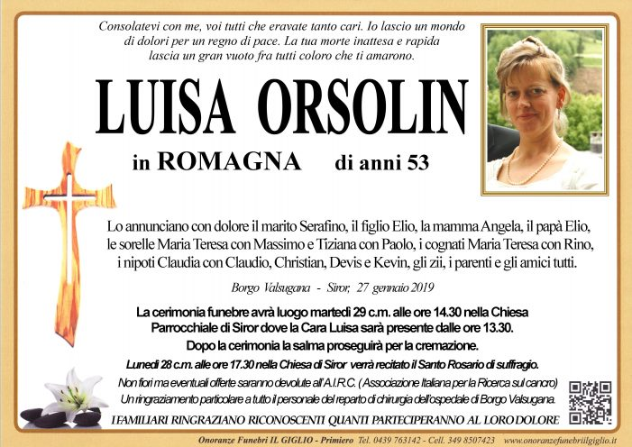 Addio a Luisa Orsolin in Romagna, l'ultimo saluto martedì 29 gennaio alle 14.30  a Siror