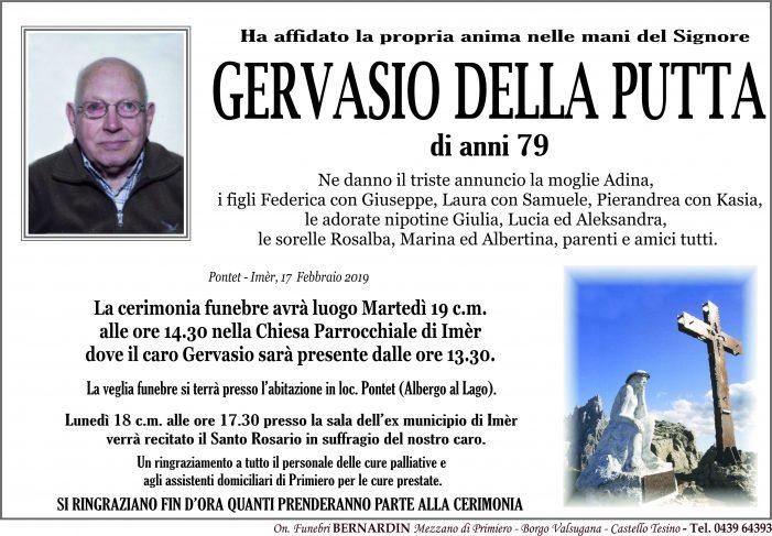 Addio a Gervasio Della Putta, funerali martedì 19 febbraio alle 14.30 nella chiesa di Imèr