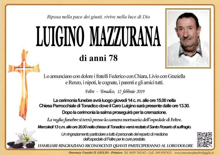 Addio a Luigino Mazzurana, funerali giovedì 14 febbraio alle 15 nella chiesa di Tonadico