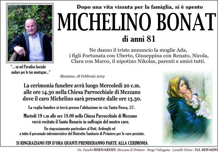 Addio a Michelino Bonat, funerali mercoledì 20 febbraio alle 14.30 nella chiesa di Mezzano