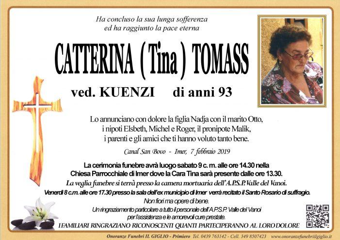 Addio a Caterina (Tina) Tomass vedova Kuenzi, funerali sabato 9 febbraio a Imèr