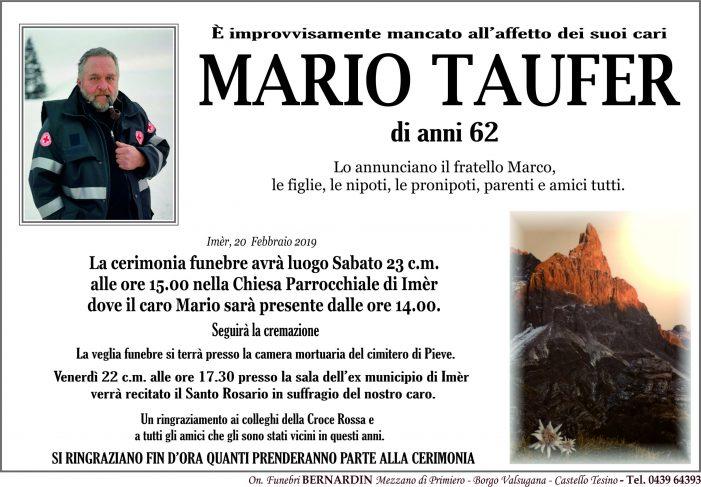 L'ultimo abbraccio della comunità a Mario Taufer, sabato 23 febbraio alle 15 a Imèr