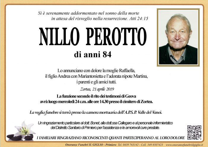 Addio a Nillo Perotto, l'ultimo saluto mercoledì 24 aprile alle 14.30 a Zortea