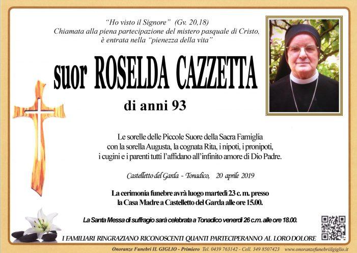 Addio a Suor Roselda Cazzetta, cerimonia funebre martedì 23 aprile alle 15 a Castelletto del Garda