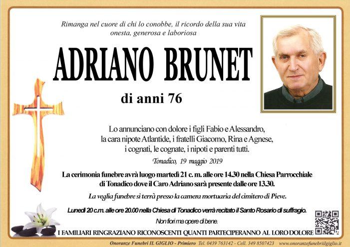Addio Adriano Brunet, funerali martedì 21 maggio alle 14.30 nella chiesa di Tonadico